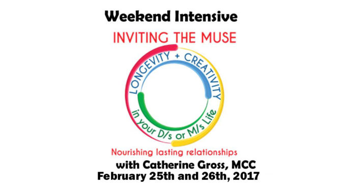Weekend Intensive: Inviting the Muse with Catherine Gross  February, 2017