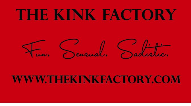 The First Open House in our New Space courtesy of The Kink Factory