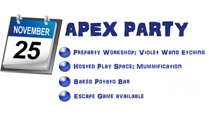 November 25th: Hosted Play Space, PreParty Workshop and Escape Game!